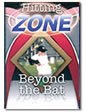 Hitting Zone, Beyond the Bat